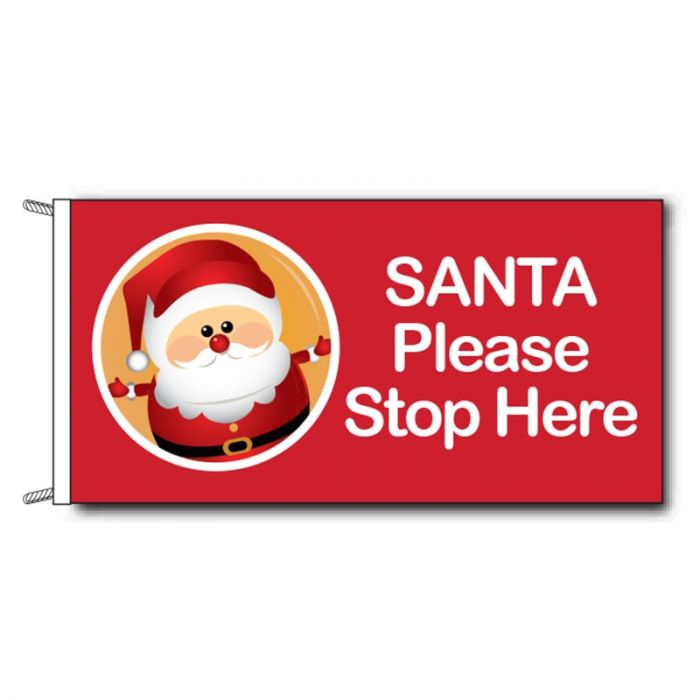 Santa please stop here flag - 1800mm x 900mm