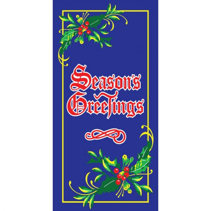 Seasons Greetings with Holly  900mm x 1800mm (Various FInishes)