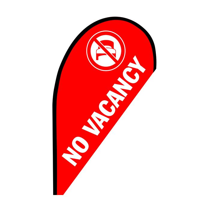 No Vacancy Small Teardrop Flag